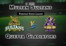 Multan Sultans and  Quetta Gladiators will be face-to-face today