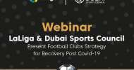 Dubai Sports Council bring in LaLiga experts to discuss post COVID-19 strategy for football clubs