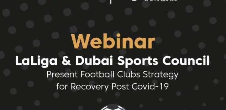 Dubai Sports Council bring in LaLiga experts to discuss post COVI ..