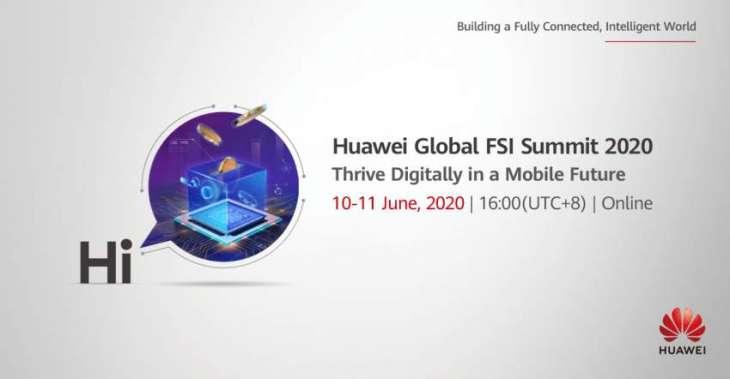 Huawei Holds Global FSI Summit 2020 on Digital Transformation, Cloud, AI, and 5G Capabilities