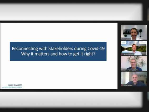 Dubai Chamber's webinar highlights importance of engaging with stakeholders during COVID-19