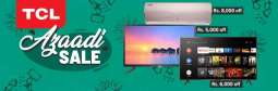 TCL and Daraz brings Jashn-e-Azadi Sale gala with huge discounts