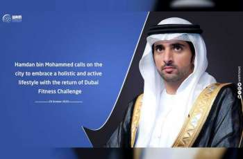 Hamdan bin Mohammed calls on the city to embrace a holistic and active lifestyle with the return of Dubai Fitness Challenge