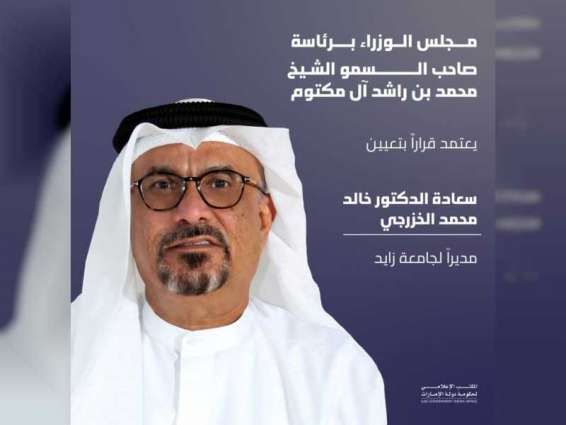 UAE Cabinet approves appointment of Dr Khalid Al Khazraji as Director of Zayed University