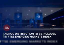ADNOC Distribution included in FTSE Emerging Markets Index company from September 16