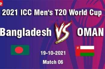 T20 World Cup 2021 Match 06 Oman Vs. Bangladesh, Live Score, History, Who Will Win